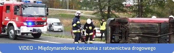 Międzynarodowe ćwiczenia z ratownictwa drogowego – VIDEO